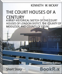 THE COURT HOUSES OF A CENTURY