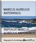 THE THOUGHTS OF THE EMPEROR MARCUS AURELIUS ANTONINUS