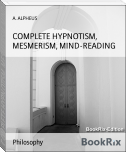 COMPLETE HYPNOTISM, MESMERISM, MIND-READING