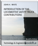 INTRODUCTION OF THE LOCOMOTIVE SAFETY TRUCK CONTRIBUTIONS