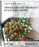 """IMPERIALISM"" AND ""THE TRACKS OF OUR FOREFATHERS"""