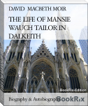 THE LIFE OF MANSIE WAUCH TAILOR IN DALKEITH