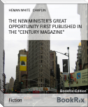 "THE NEW MINISTER'S GREAT OPPORTUNITY FIRST PUBLISHED IN THE ""CENTURY MAGAZINE"""