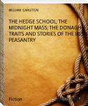 THE HEDGE SCHOOL; THE MIDNIGHT MASS; THE DONAGH TRAITS AND STORIES OF THE IRISH PEASANTRY
