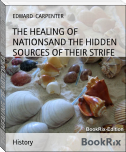 THE HEALING OF NATIONSAND THE HIDDEN SOURCES OF THEIR STRIFE