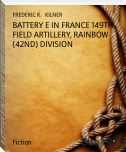 BATTERY E IN FRANCE 149TH FIELD ARTILLERY, RAINBOW (42ND) DIVISION