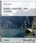 BEARS I HAVE MET--AND OTHERS