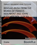 BEGGARS BUSH FROM THE WORKS OF FRANCIS BEAUMONT AND JOHN FLETCHER (VOL. 2 OF 10)