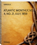 ATLANTIC MONTHLY, VOL. 4, NO. 21, JULY, 1859