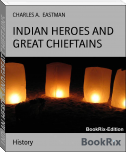 INDIAN HEROES AND GREAT CHIEFTAINS