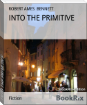 INTO THE PRIMITIVE