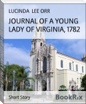 JOURNAL OF A YOUNG LADY OF VIRGINIA, 1782