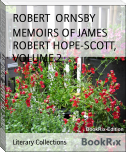 MEMOIRS OF JAMES ROBERT HOPE-SCOTT, VOLUME 2
