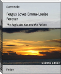 Fergus Loves Emma-Louise Forever