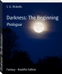 Darkness: The Beginning