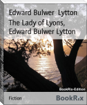 The Lady of Lyons, Edward Bulwer Lytton