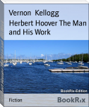 Herbert Hoover The Man and His Work