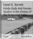 Hindu Gods And Heroes Studies in the History of the Religion of India