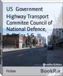 Highway Transport Commitee Council of National Defence, Bulletins 1-5
