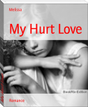 My Hurt Love
