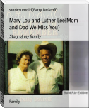 Mary Lou and Luther Lee{Mom and Dad We Miss You}