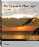 The Dance of the Water Spirit