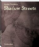 Shadow Streets