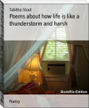 Poems about how life is like a thunderstorm and harsh