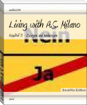 Living with A.S. Milano