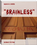 """Brainless"""
