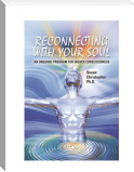 Reconnecting With Your Soul