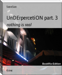 UnDErpercetiON part. 3