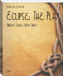 Eclipse: The Play