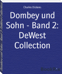 Dombey und Sohn - Band 2: DeWest Collection