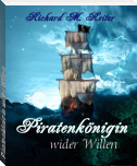 Piratenkönigin wider Willen