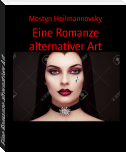 Eine Romanze alternativer Art