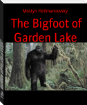 The Bigfoot of Garden Lake
