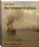 The Ephemeral Utopia