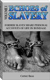 ECHOES of SLAVERY