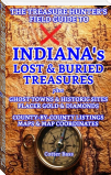 The Treasure Hunter's Guide To INDIANA'S LOST & BURIED TREASURES