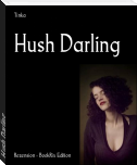 Hush Darling