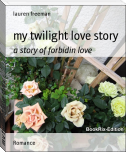 my twilight love story