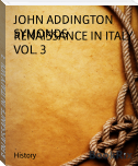 RENAISSANCE IN ITALY VOL. 3