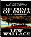 THE PRINCE OF INDIA VOL. I