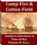 Camp- Fire And Cotton-Field
