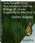 Daily Thoughts (Fiscle Part-Ix)Selected From The Writings Of   Charles Kingsley By His Wife (Part -I)