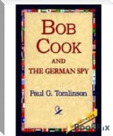 Bob Cook And The German Spy (Fiscle Part-Ix)