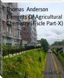 Elements Of Agricultural Chemistry (Fiscle Part-X)