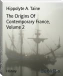 The Origins Of Contemporary France, Volume 2
