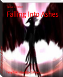 Falling Into Ashes